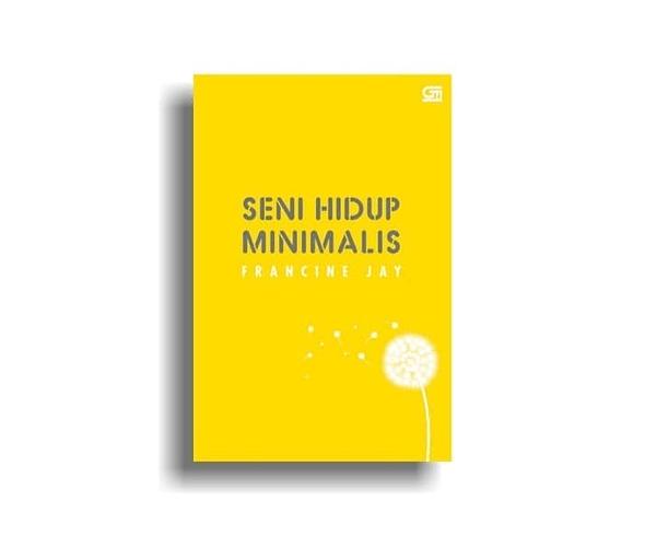 Seni Hidup Minimalis