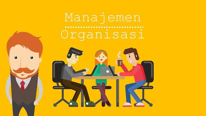 Apa saja fungsi utama dari manajemen organisasi ...