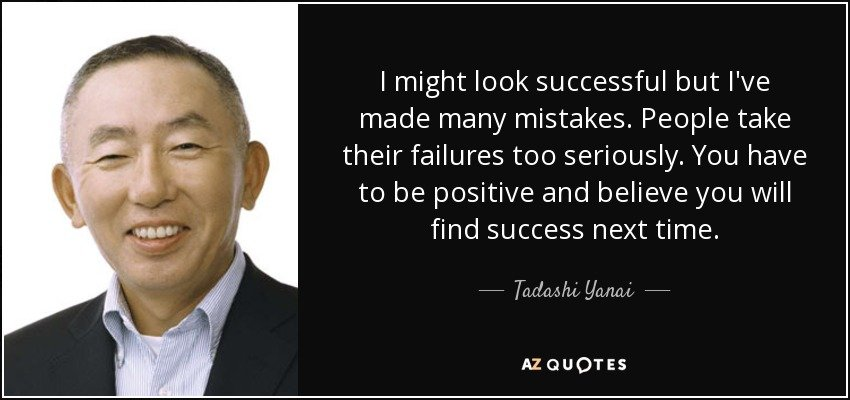 quote-i-might-look-successful-but-i-ve-made-many-mistakes-people-take-their-failures-too-seriously-tadashi-yanai-120-54-59