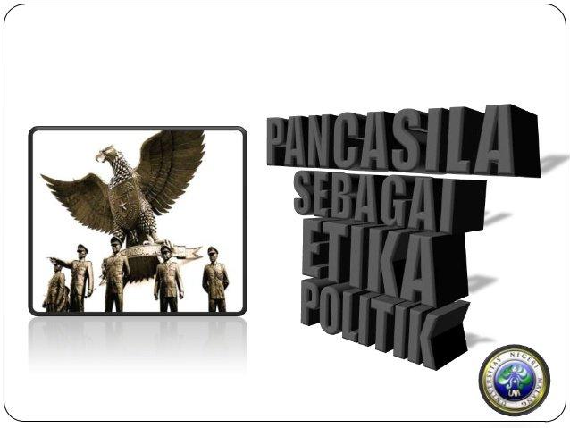 pancasila-sebagai-etika-politik-1-638