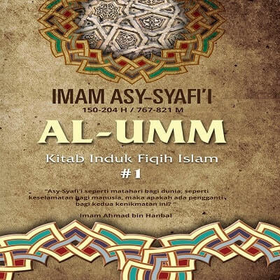 AL-UMM : Kitab Induk Fiqih Islam