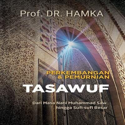Perkembangan dan Pemurnian Tasawuf