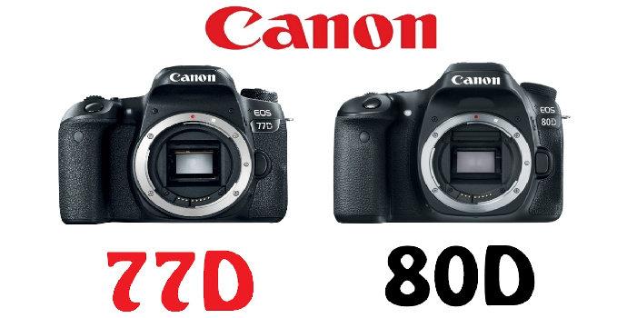 kamera canon 80D dan 77D