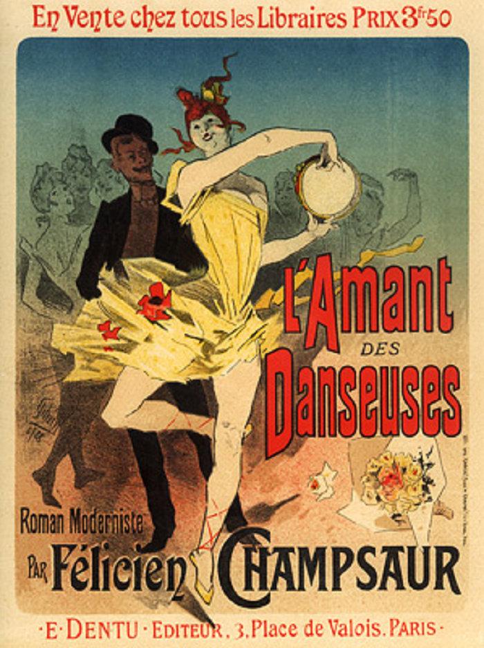 L'Amant des Danseuses, Roman Moderniste par Félicien Champsaur, 1888